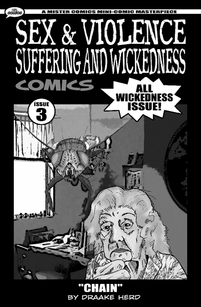 """""""Sex & Violence Suffering & Wickedness #3"""" - 2008. Cover Art: Draake Herd. Cover Design: Ty Templeton"""